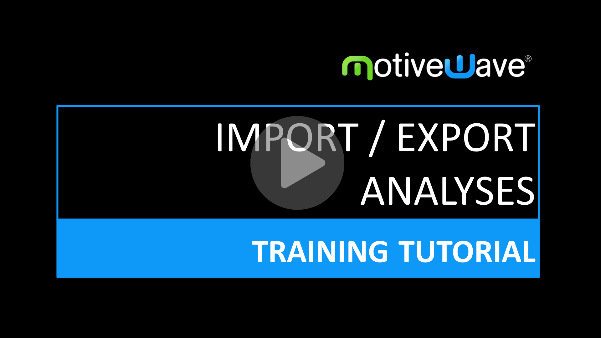Import/Export Analyses