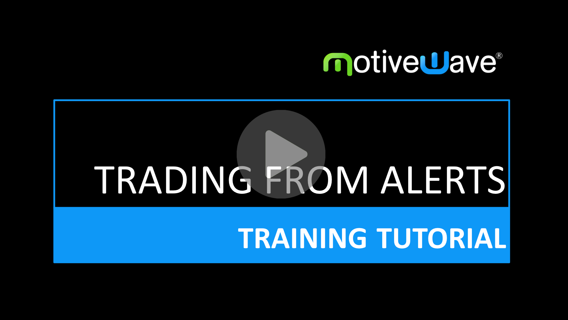 Trading From Alerts