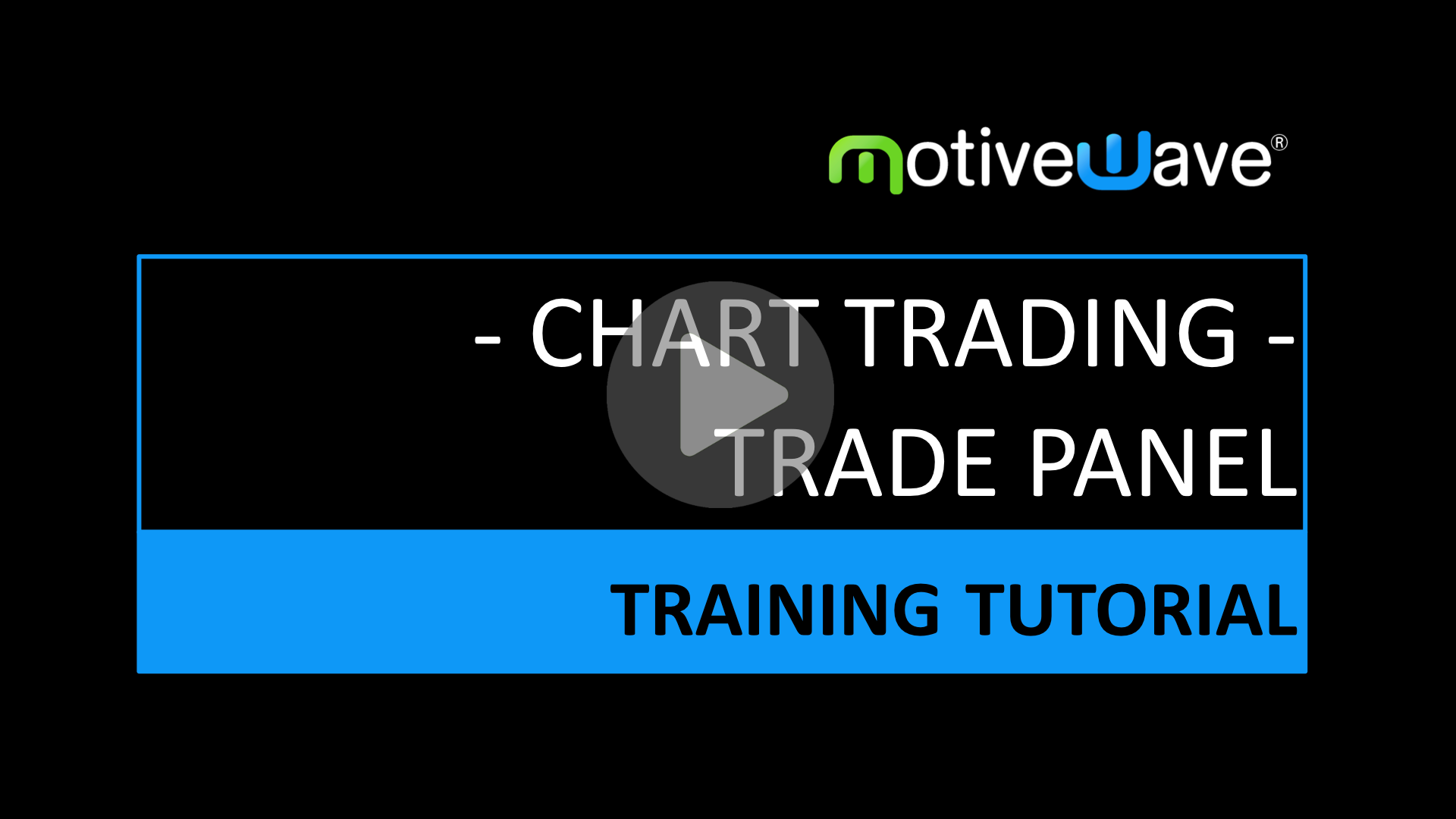 Chart Trading From the Trade Panel